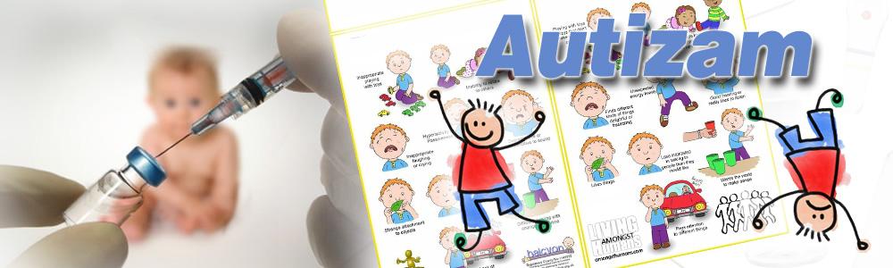 Autizam preti dečjoj populaciji. Autizam danas predstavlja pandemiju svetskih razmera. Ova vrsta poremećaja sve se više dovodi u vezu sa vakcinama.