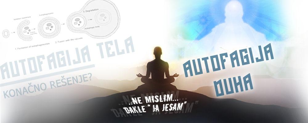 Autofagija duha - duhovna autofagija i pročišćenje leči vaš duh